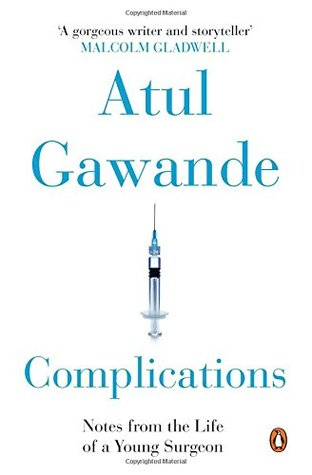 Penguin Books India Complications : Notes From The Life Of A Young Surgeon