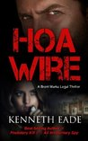 HOA Wire (Brent Marks Legal Thrillers #3)