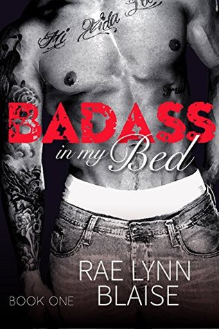 Badass In My Bed: Badass #1