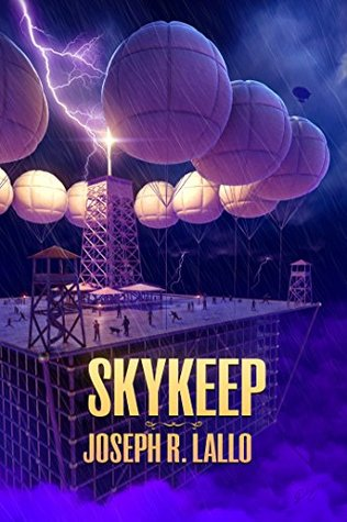 Skykeep (Free-Wrench, #2)