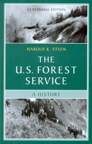 The U.S. Forest Service: A History