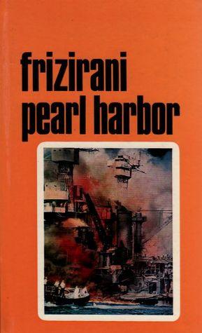 Frizirani Pearl Harbor
