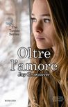 Oltre l'amore by Jay Crownover