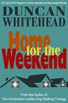 Home For The Weekend by Duncan Whitehead