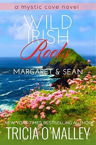 Wild Irish Roots: Margaret & Sean (Mystic Cove, #5)