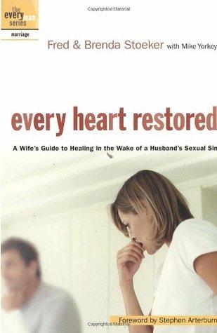 Every Heart Restored by Stephen Arterburn