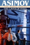 The Caves of Steel (Robot, #1) cover