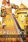 Sweet Bea by Sarah Hegger