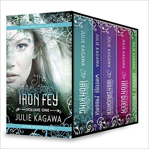 Iron Fey Series Volume 1: The Iron King\Winter's Passage\The Iron Daughter\The Iron Queen\Summer's Crossing