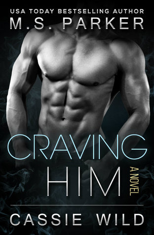 Craving HIM (Serving HIM, #7)