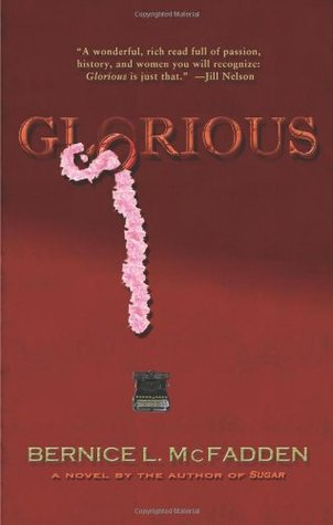 Glorious by Bernice L. McFadden