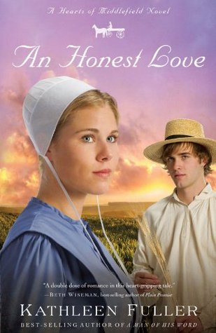 An Honest Love (Hearts of Middlefield, #2)