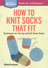 How to Knit Socks...