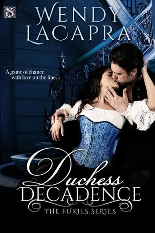 Duchess Decadence (Furies, #3)