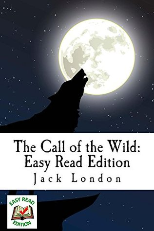 The Call of the Wild: Easy Read Edition