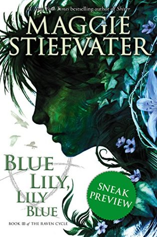 Blue Lily, Lily Blue (The Raven Cycle, #3) (Free Preview Edition)