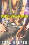 Mardi Gras Mambo (Scotty Bradley, #3)
