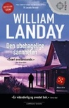Den ubehagelige sannheten by William Landay