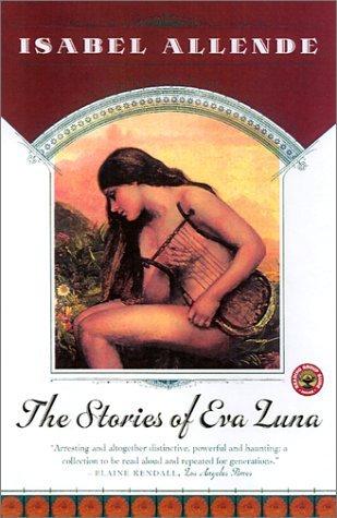 The Stories of Eva Luna by Isabel Allende