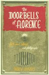 The Doorbells of Florence by Andrew Losowsky