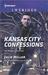 Kansas City Confessions by Julie Miller