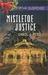 Mistletoe Justice (Cedar Ke...