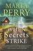 When Secrets Strike (House of Secrets #2)