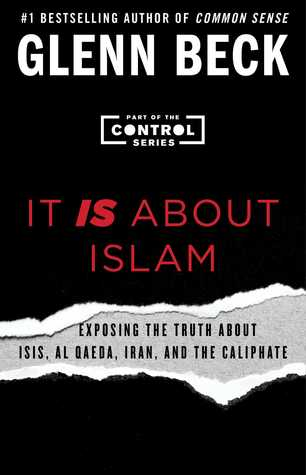 it-is-about-islam-exposing-the-truth-about-isis-al-qaeda-iran-and-the-caliphate