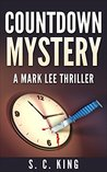 Countdown Mystery (Mark Lee Thriller)