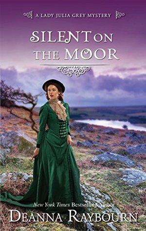 Silent on the Moor(Lady Julia Grey 3)
