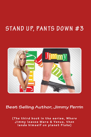 Stand Up, Pants Down #3