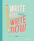 Write Here Write Now