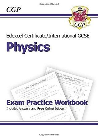 Edexcel Certificate/International GCSE Physics Exam Practice Workbook