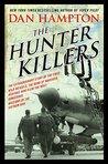 The Hunter Killer...