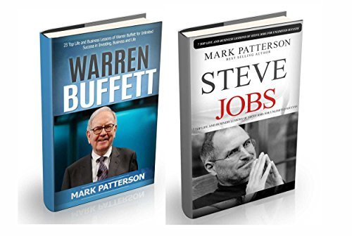 Steve Jobs and Warren Buffett: 2 in 1 book set : Top Life and Business Lessons of Warren Buffett and Steve Jobs ( Warren Buffett, Warren Buffett biography, ... Jobs autobiography, Steve Jobs books 3)