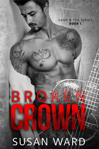 Broken Crown (Sand & Fog, #1)