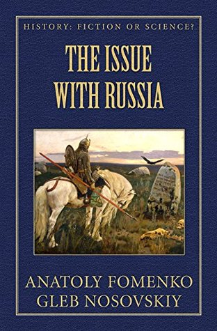 The Issue with Russian History (History: Fiction or Science? Book 7)