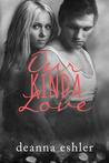 Our Kinda Love (What Kinda Love #2)
