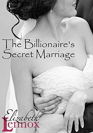 The Billionaires Secret Marriage (The Ha