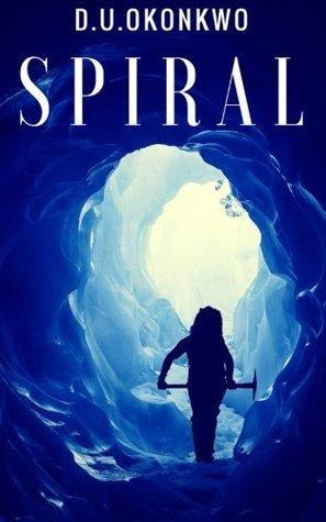 Spiral(The Salzburg Saga 1)