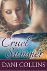 Cruel Summer by Dani Collins