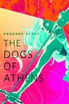 The Dogs of Athens (Goddess War, #0.1) cover