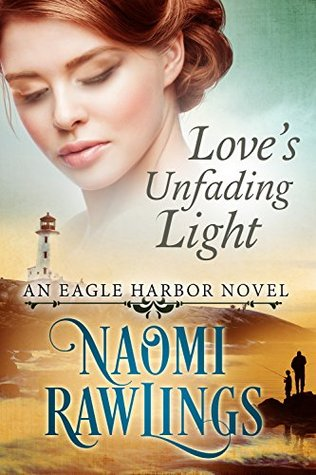 Love's Unfading Light (Eagle Harbor #1)