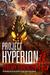 Project Hyperion (Nemesis Saga #4)