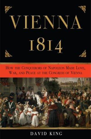 Vienna 1814 by David King