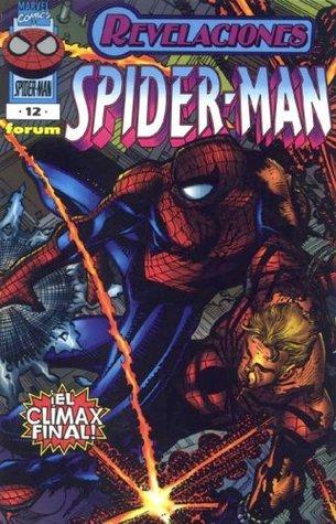 Spiderman tomo 12: Revelaciones (Nuevo Spiderman, #12)