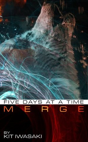 MERGE #2: Five Days at a Time