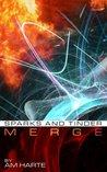 MERGE #4: Sparks and Tinder