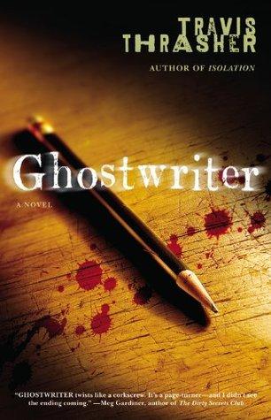 Ebook Ghostwriter by Travis Thrasher DOC!