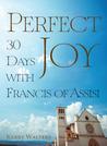 Perfect Joy: 30 D...